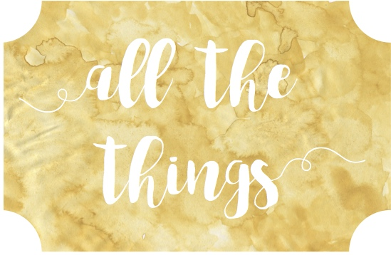 all the things | kumquatblog.com @kumquatblog